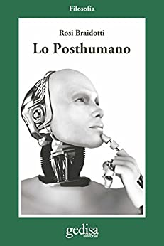 Lo Posthumano (Cladema/Filosofía nº 302622)