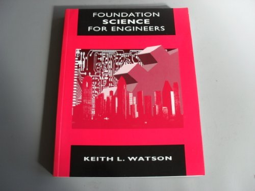 Foundation Science for Engineers by K.L. Watson (1993-06-29)