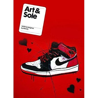 Art & Sole : Contemporary sneaker art & design