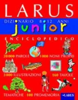 Junior. Dizionario enciclopedico 8-12 anni