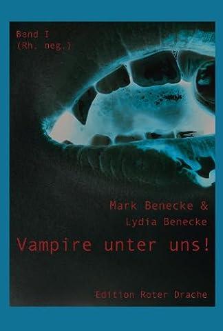 Vampire unter uns!: Band II - rh.