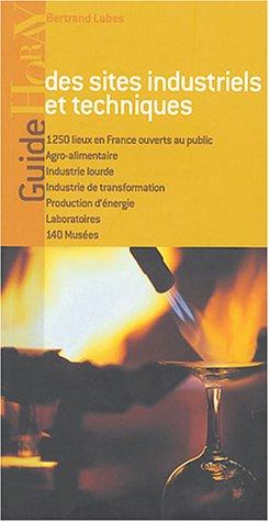 Guide des sites industriels et techniques