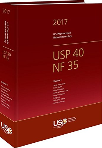 USP 40 - NF 35 The United States Pharmacopeia and National Formulary 2017: Main edition plus Supplements 1 and 2 (Usp 35)