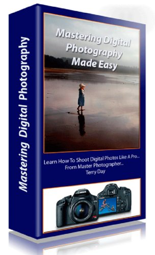 Mastering Digital Photography Made Easy por Terry Day epub