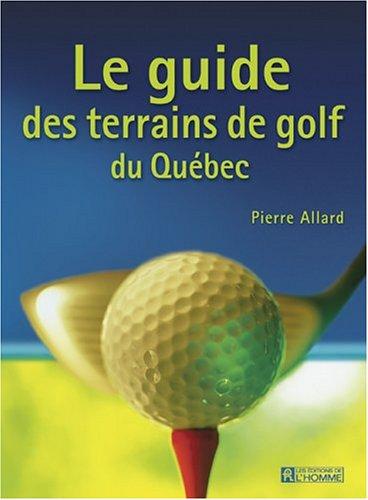 Le Guide des Terrains de Golf au Quebec