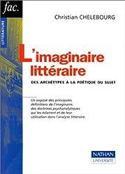 L'imaginaire littéraire. Des archétypes à la poétique du sujet