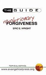 GUIDE TO REVOLUTIONARY FORGIVENESS PB (The Guide)