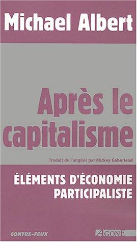 Aprs le capitalisme : Elments d'conomie participaliste