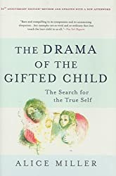By Alice Miller - The Drama of the Gifted Child: The Search for the True Self (3rd)