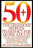 50+: THE GRAEDON'S PEOPLE'S PHARMACY