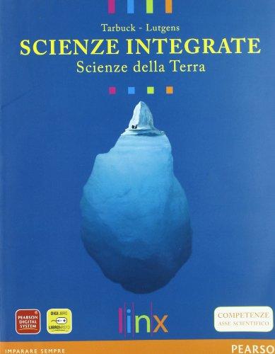 Scienze integrate. Scienze della terra. Con espansione online. Per le Scuole superiori