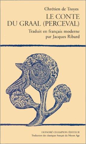 Le conte du Graal (Perceval) par Chrétien de Troyes