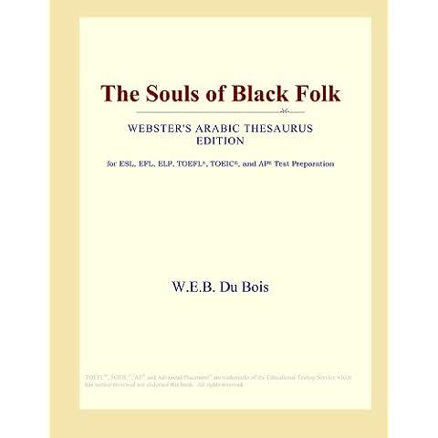 The Souls of Black Folk (Webster's Arabic Thesaurus Edition)