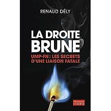 La Droite Brune UMP-FN, liaisons fatales