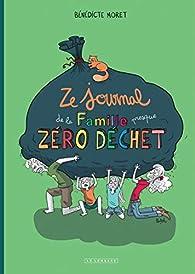 Ze Journal de la Famille  zéro déchet - tome 0  par Bénédicte Moret