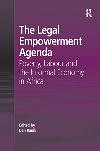 The Legal Empowerment Agenda: Poverty, Labour and the ...