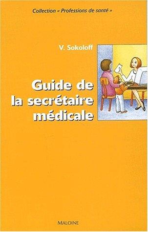Guide de la secrétaire médicale