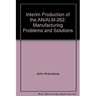 Interim Production of the AN/ALM-262: Manufacturing Problems and Solutions