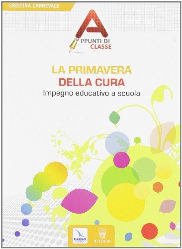 La primavera della cura. Impegno educativo a scuola