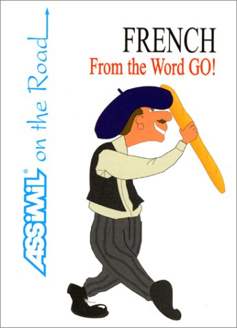 French From the Word Go ! (en anglais)