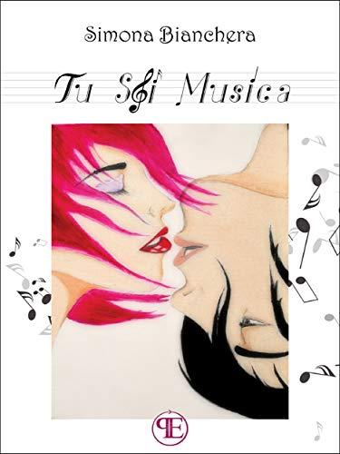 Risultati immagini per Tu sei Musica Autore: Simona Bianchera