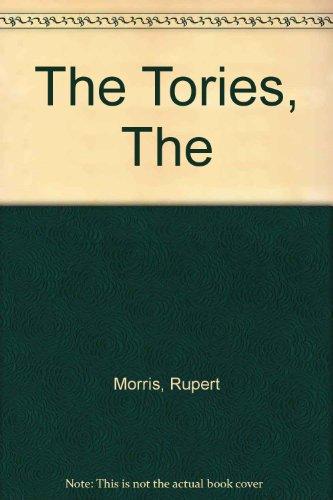 The Tories, The por Rupert Morris