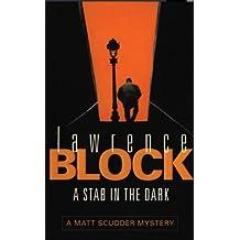 A Stab in The Dark (Matt Scudder Mystery)
