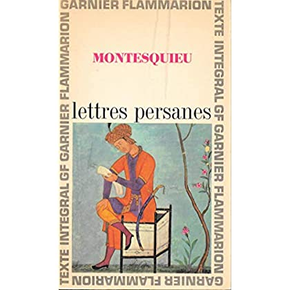 Montesquieu. Lettres persanes : . Chronologie et préface par Jacques Roger