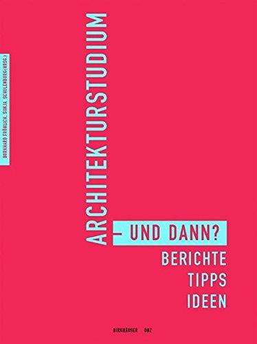 Architekturstudium - und dann?