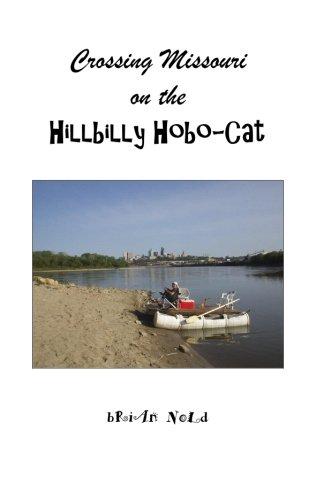 Crossing Missouri on the Hillbilly Hobo-Cat (Hillbilly Cat)