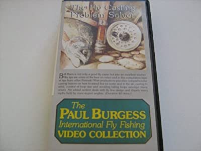 The Fly Casting Problem Solver (The Paul Burgess International Fly Fishing Video Collection) from Bennett/Watt enterprises