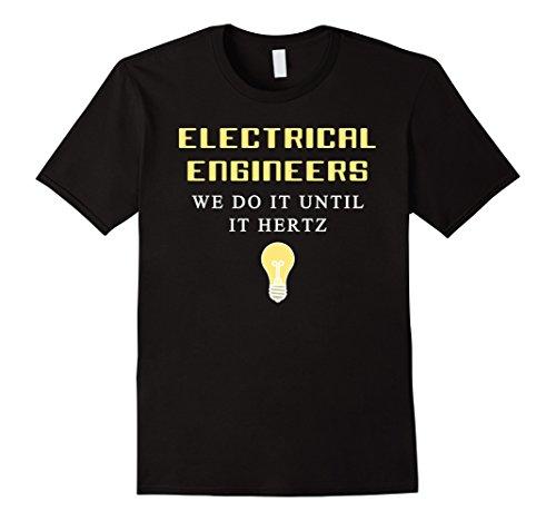 electrical-engineer-we-do-it-until-it-hertz-t-shirt-herren-grosse-s-schwarz