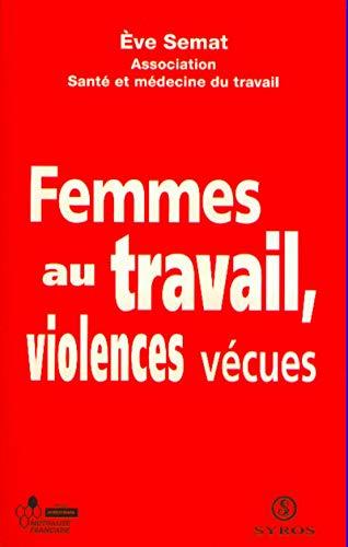Femmes au travail : violences vécues par Collectif