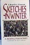 Sketches in Winter: A Beijing Postscript