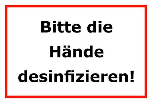 Schild Bitte die Hände desinfizieren – 15x20cm, 30x20cm und 45x30cm – Bohrlöcher Aufkleber Hartschaum Aluverbund -S00174B