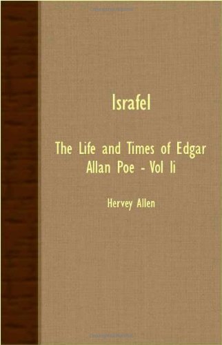 Israfel - The Life and Times of Edgar Allan Poe - Vol II: 2 by Hervey Allen (2007-03-15)