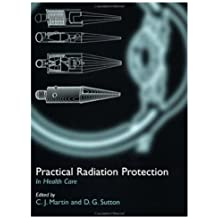 Practical Radiation Protection in Healthcare (Oxford Medical Publications)