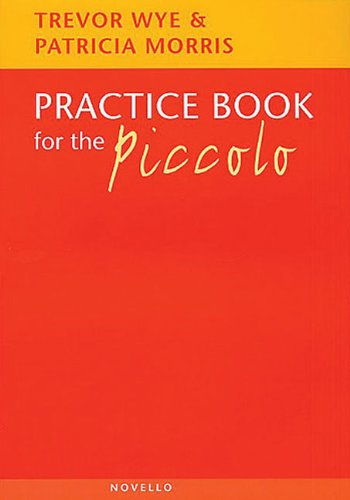 Practice Book for the Piccolo: Noten, Lehrmaterial für Piccolo-Flöte
