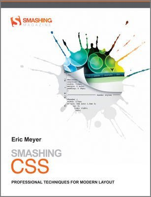[(Smashing CSS : Professional Techniques for Modern Layout)] [By (author) Eric Meyer] published on (November, 2010)
