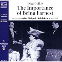 The Importance of Being Earnest (Classic Drama)