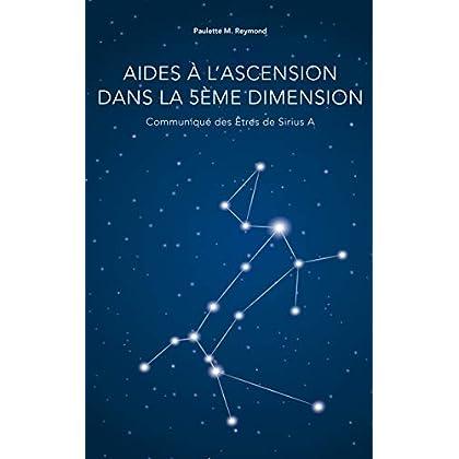 Aides à l'Ascension dans la 5ème dimension: Communiqué des Êtres de Sirius A