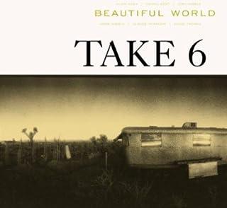 Beautiful World by Take 6 (B00006329W) | Amazon price tracker / tracking, Amazon price history charts, Amazon price watches, Amazon price drop alerts