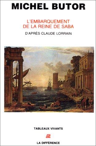 L'embarquement de la reine de Saba : D'après le tableau de Claude Lorrain