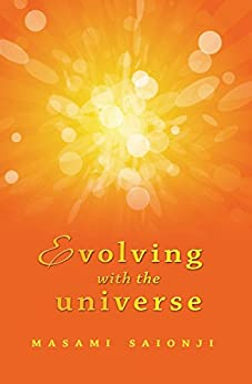 Evolving with the Universe by [Saionji, Masami]