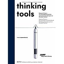 Thinking Tools.: Design als Prozess – Wie Schreibgeräte entstehen