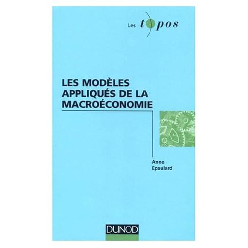 Les modèles appliqués de la macroéconomie