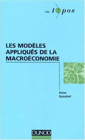 Les modles appliqus de la macroconomie