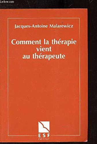 Comment la thérapie vient au thérapeute