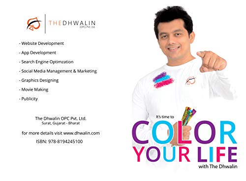 Color Your Life with The Dhwalin: Make Life Easy & Awesome | How to become Successful (English Edition)