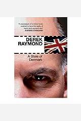 AState of Denmark by Raymond, Derek ( Author ) ON Jan-18-2007, Paperback Paperback